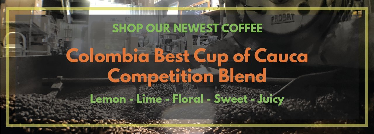 Colombia Best Cup Of Cauca Competition Blend | Utica Coffee Roasting Co.