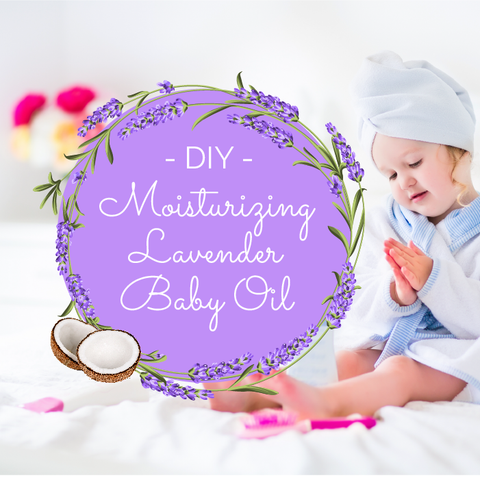 DIY - Natural Homemade Baby Oil