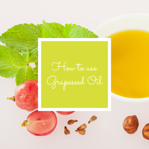 Learn How to Use Grapeseed Oil