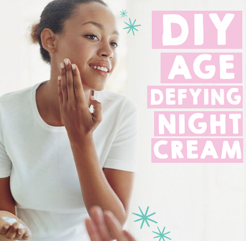 Do It Yourself: Age Defying Night Cream