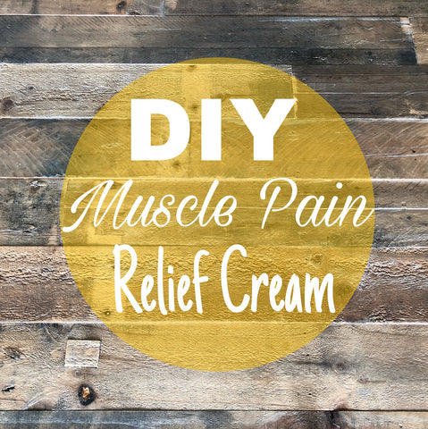 Do_It_Yourself Muscle Pain Relief Cream