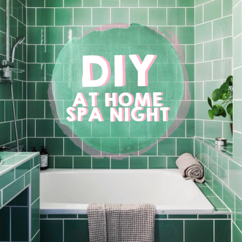 How to Plan a Spa-Night at Home