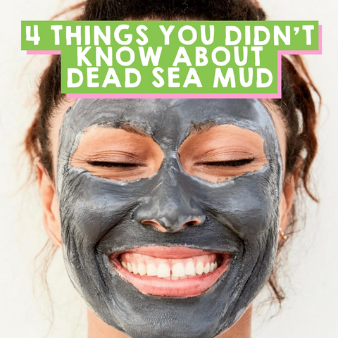 4 Things You Didn't Know About Dead Sea Mud