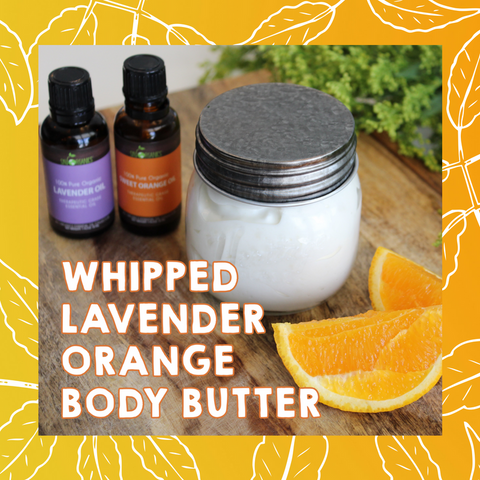 Do it Yourself - Whipped Lavender Orange Body Butter