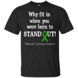 Born To Stand Out! Muscular Dystrophy Awareness T-Shirt