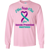 I Wear Purple & Teal!! Suicide Prevention Awareness Long Sleeve T-Shirt