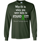 Born to Stand Out! Muscular Dystrophy Awareness Long Sleeve T-Shirt