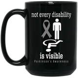 Not every disability is visible! Parkinson's Awareness Mug