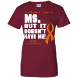 M.S. Doesn't Have Me!! T-shirt