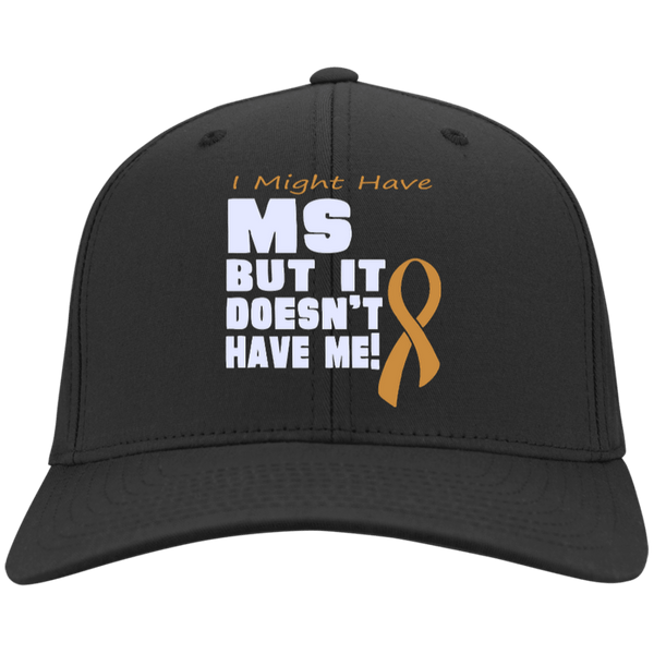 I Might Have MS - Twill Cap