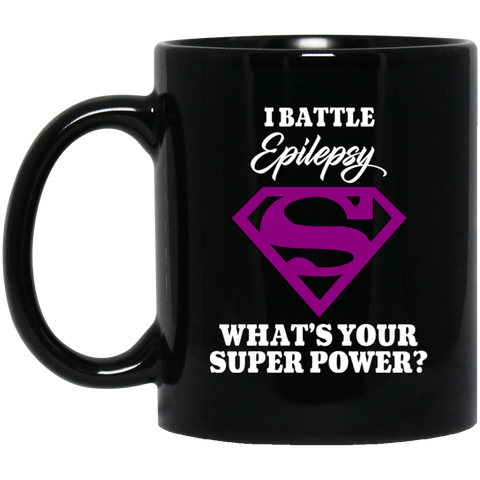 I Battle Epilepsy! Epilepsy Awareness Mug