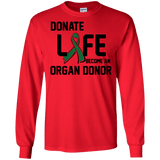 Donate Life... Organ Donor Long Sleeve T & Sweater