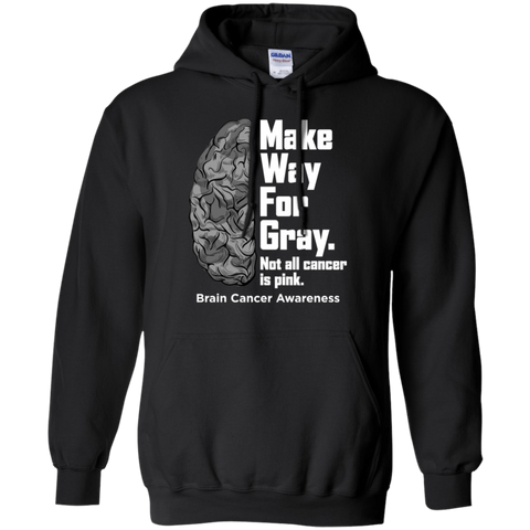Make way for Gray... Brain Cancer Awareness Hoodie