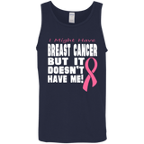 Breast Cancer doesn't have me... Unisex Tank Top