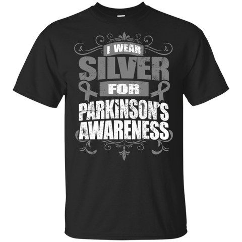 I Wear Silver for Parkinson's Awareness! T-shirt