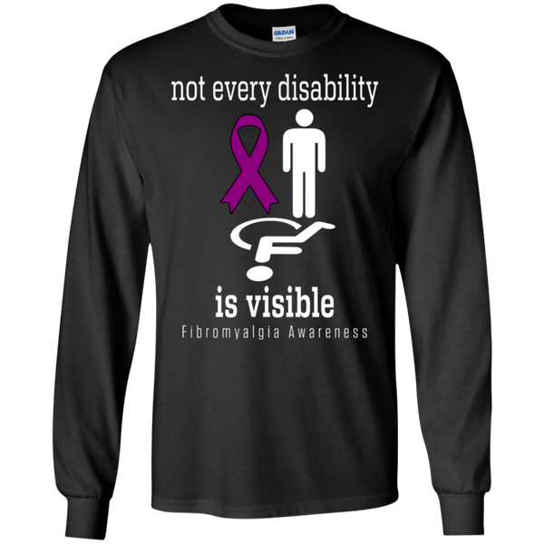 Not every disability is visible! Fibromyalgia Awareness Long Sleeve T-Shirt