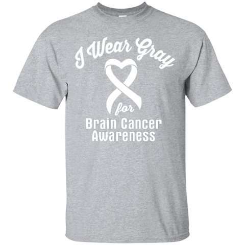 I wear Gray For Brain Cancer Awareness - T-Shirt & Hoodie