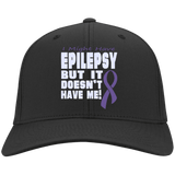 I Might Have Epilepsy - Twill Cap