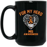 For My Hero... Mug