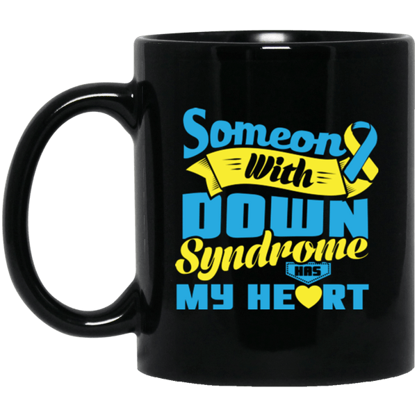 Someone with Down Syndrome has my Heart... Mug