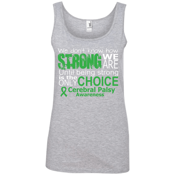 Ladies Cotton Tank Top - We Don't Know How Strong...
