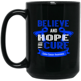 Believe and Hope for a Cure... Mug