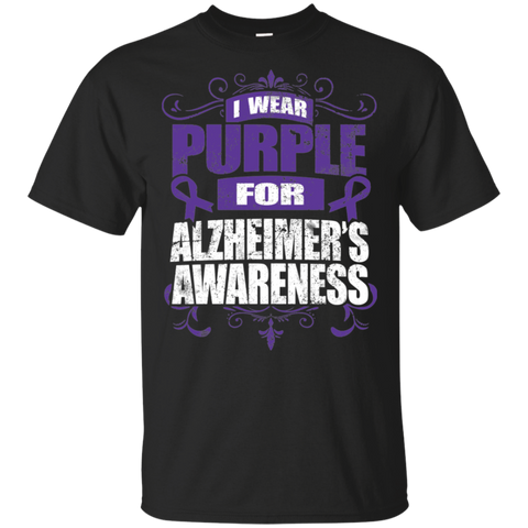 I Wear Purple for Alzheimer's Awareness! T-shirt