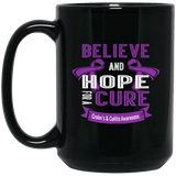 Believe & Hope for a Cure... Mug