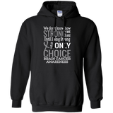 How strong we are! Brain Cancer Awareness Hoodie