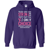 How strong we are! Breast Cancer Awareness Hoodie