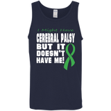 Cerebral Palsy doesn't have me... Tank Top