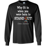 Born to Stand Out! Autism Awareness Long Sleeve T-Shirt