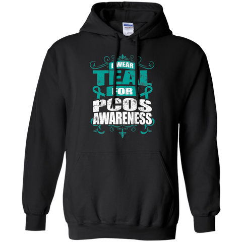 I Wear Teal for PCOS Awareness! Hoodie