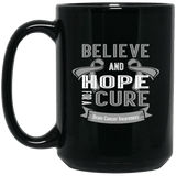 Believe and hope for a cure! Brain Cancer Awareness Mug