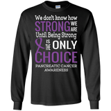 We don't know how Strong we are... Long Sleeved Collection
