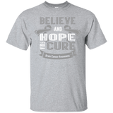 Believe and hope for a cure T-Shirt