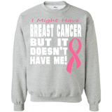 Breast Cancer Doesn't Have Me! Long Sleeved
