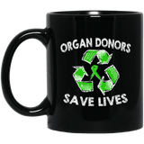 Organ Donors Save Lives... Mug