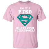 I Battle PTSD! T-Shirt