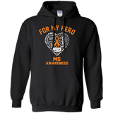 For My Hero... MS Awareness Hoodie