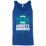 I Wear Teal for Anxiety Awareness! Tank Top
