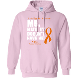 I Might Have MS... Pullover Hoodie