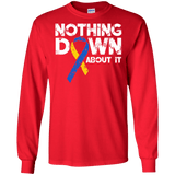 Nothing down about it! - Long Sleeve Collection