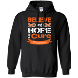 Believe & Hope for a Cure... MS Awareness Hoodie