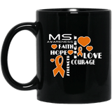 Faith Hope Love... MS Awareness Mug