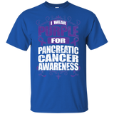I Wear Purple for Pancreatic Cancer Awareness! T-shirt