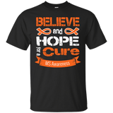 Believe & Hope for a Cure... MS Awareness T-shirt