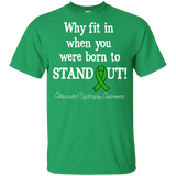 Born to Stand Out! Muscular Dystrophy Awareness KIDS t-shirt