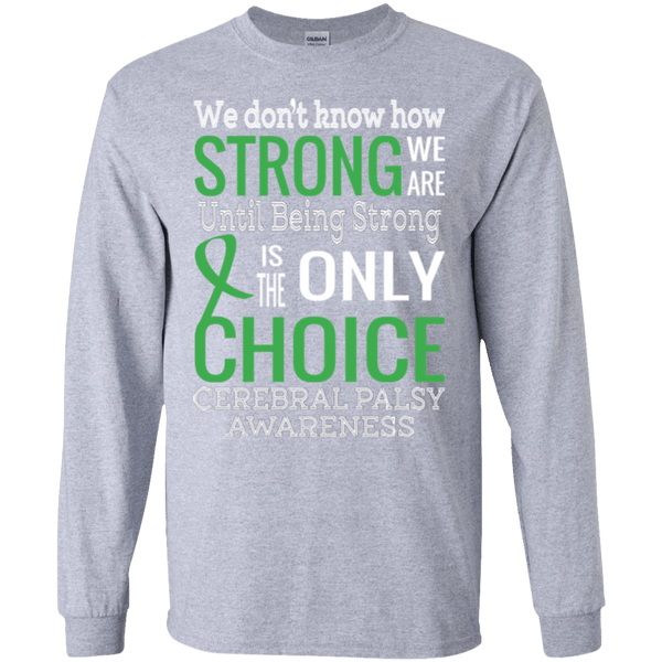 We don't know how strong we are... Long Sleeve & Sweater