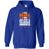 I Wear Orange for MS Awareness! Hoodie